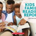 Kids and Family Reading Report, 6th edition