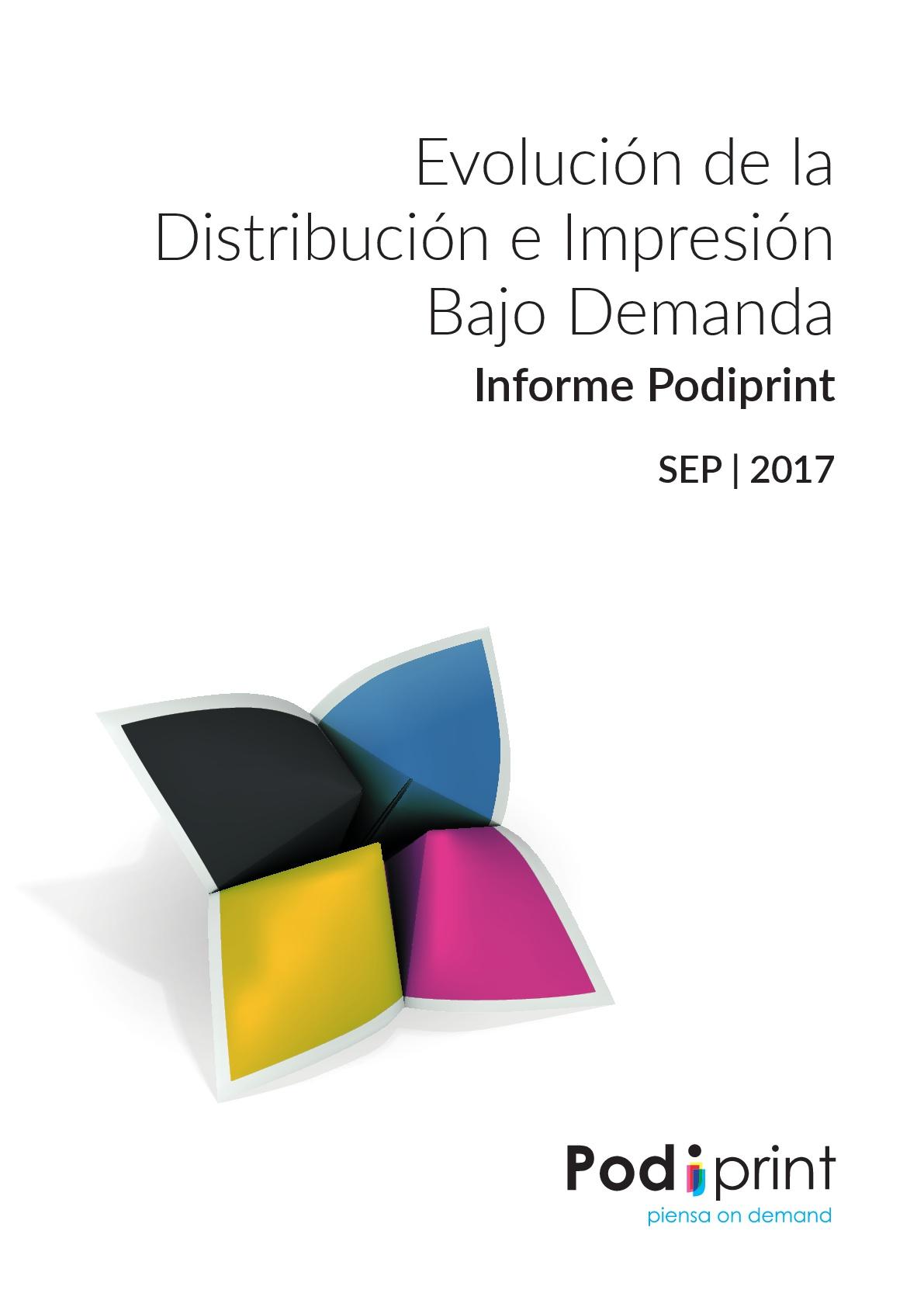 Evolución de la distribución e impresión bajo demanda. Informe Podiprint