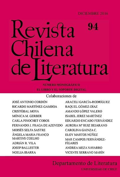 Revista Chilena de Literatura 94 (2016). Número monográfico: El libro y el soporte digital