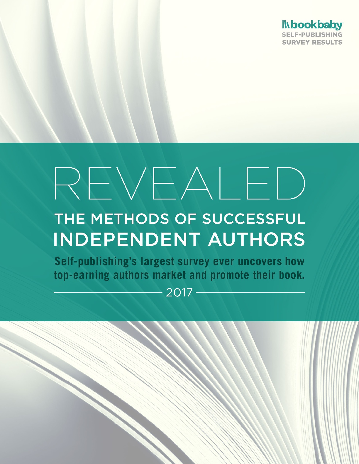 Revealed. The Methods of Successful Independent Authors. Self-publishing´s Largest Survey Ever Uncovers How Top-Earning Authors Market and Promote Their Book.