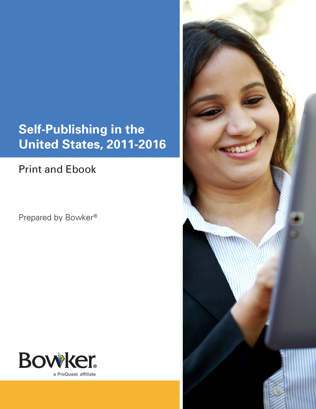 Self-Publishing in the United States, 2011-2016. Print and Ebook