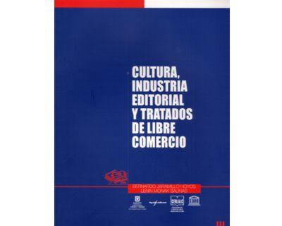 Cultura, industria editorial y tratados de libre comercio