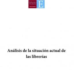 Análisis de la situación actual de las librerías
