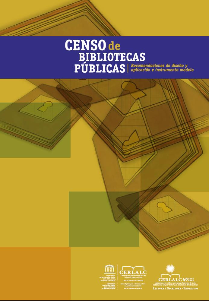Censo de bibliotecas públicas. Recomendaciones de diseño y aplicación