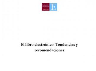 El libro electrónico: tendencias y recomendaciones