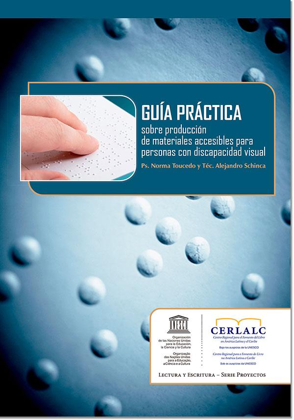Guía práctica sobre producción de materiales accesibles para personas  con discapacidad