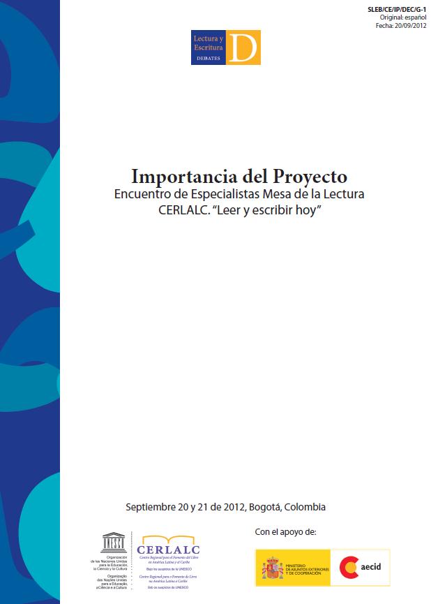 """Importancia del Proyecto Encuentro de Especialistas Mesa de la Lectura Cerlalc. """"Leer y escribir hoy"""""""