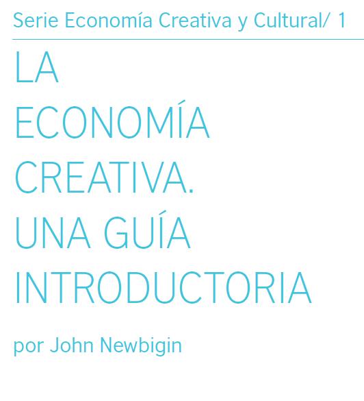 La economía creativa: una guía introductoria