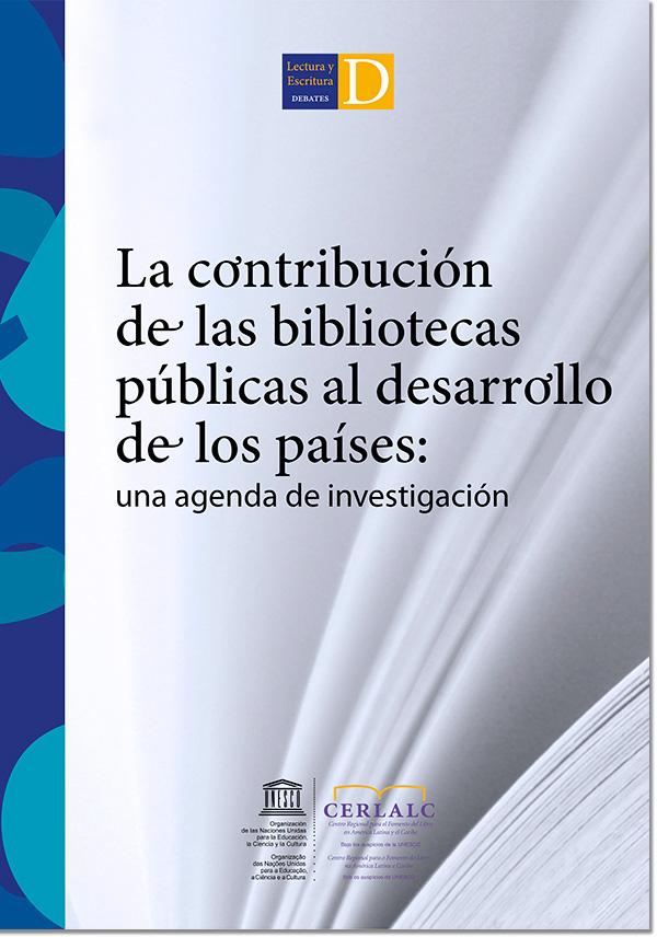 La contribución de las bibliotecas públicas al desarrollo de los países: una agenda de investigación