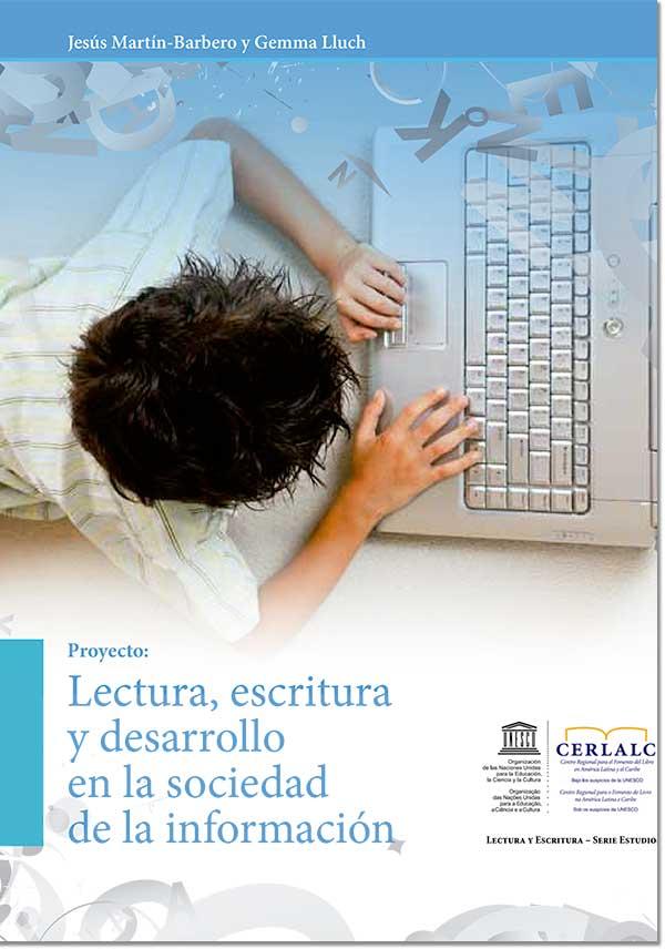 Lectura, escritura y desarrollo en la sociedad de la información