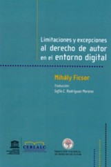Limitaciones y excepciones al derecho de autor en el entorno digital