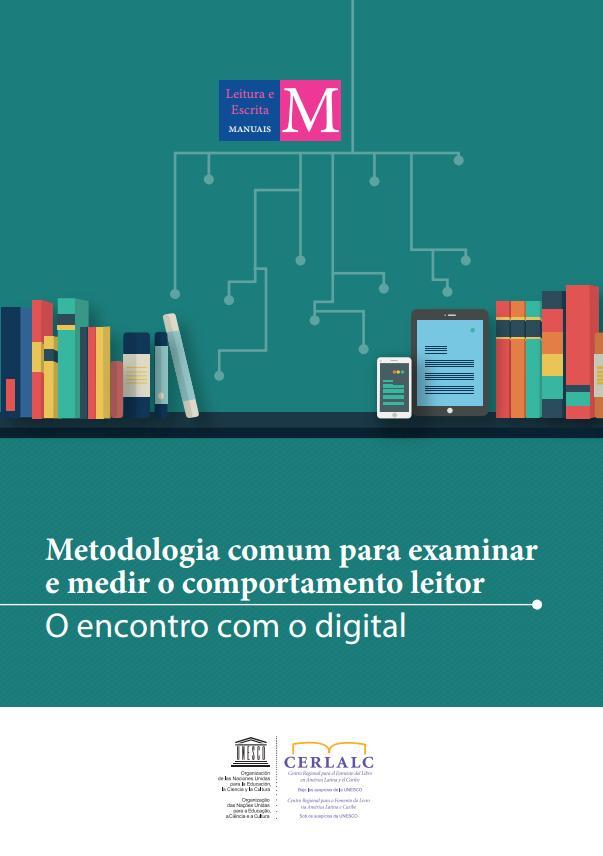 Metodologia comum para examinar e medir o comportamento leitor.  O encontro com o digital