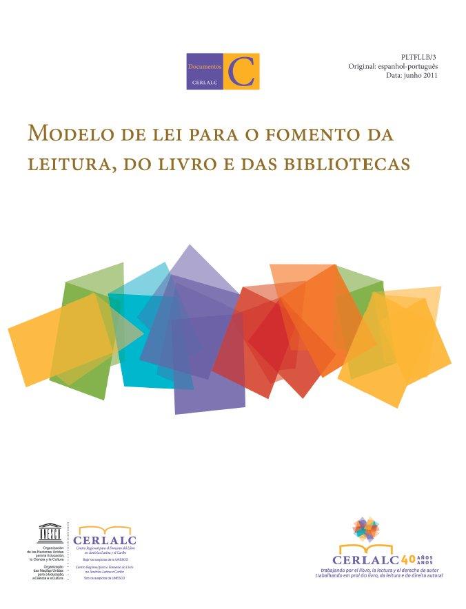 Modelo de lei para o fomento da leitura, do livro e das bibliotecas