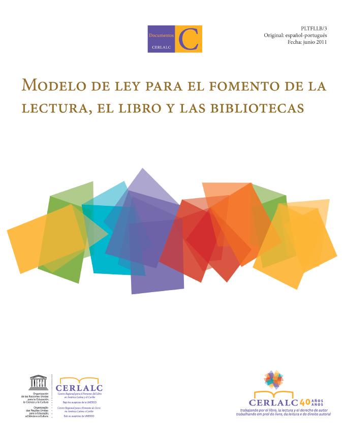 Modelo de ley para el fomento de la lectura, el libro y las bibliotecas