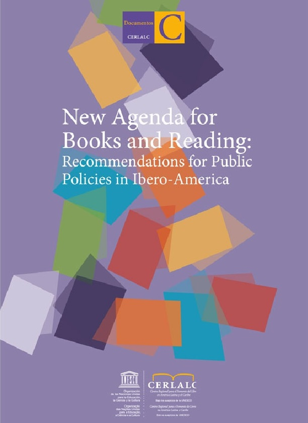 New Agenda for Books and Reading: Recommendations for Public Policies en Ibero-america