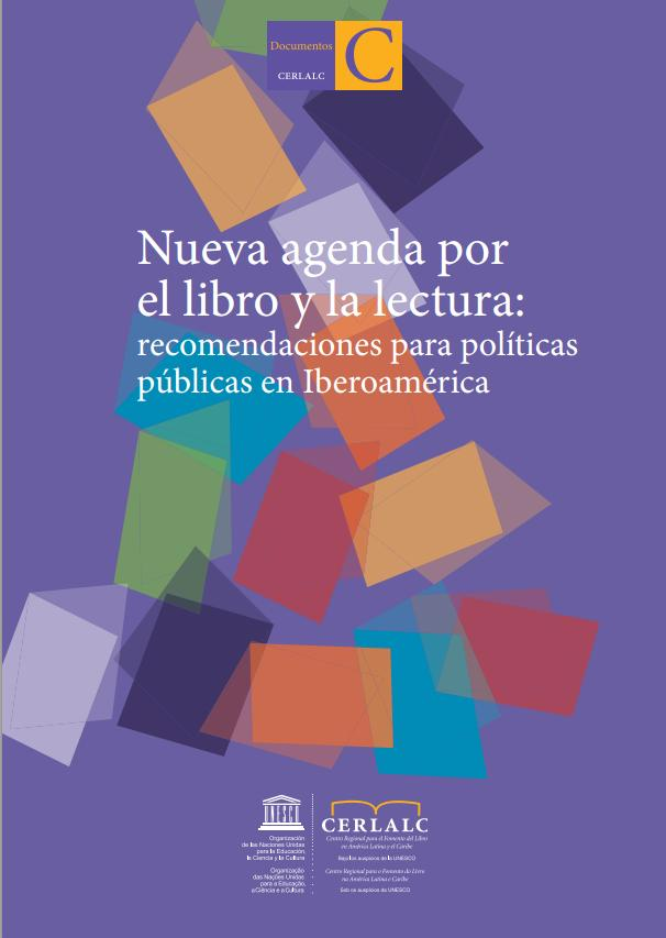 Nueva agenda por el libro y la lectura: recomendaciones para políticas públicas en Iberoamérica