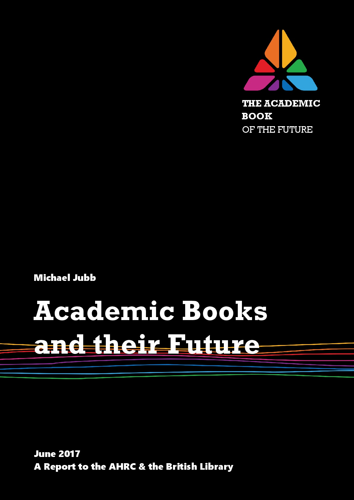 Academic Books and their Future 2017