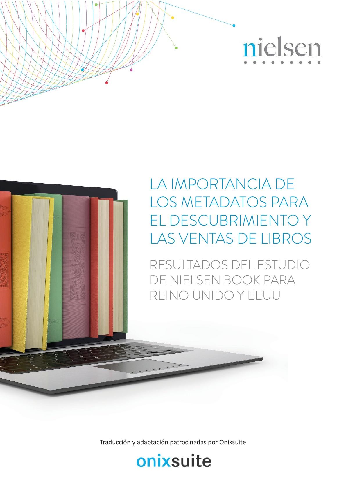 La importancia de los metadatos para el descubrimiento y las ventas de libros. Resultados del estudio de Nielsen Book para Reino Unido y EE.UU.