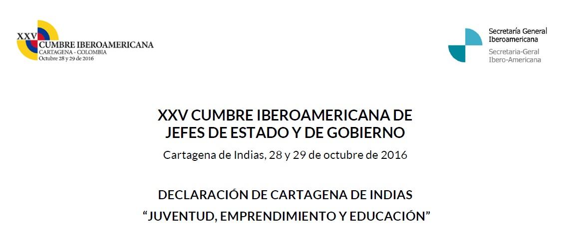 """Declaración de Cartagena de Indias""""Juventud, Emprendimiento y Educación"""""""