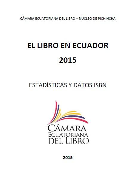 El Libro en Ecuador 2015: Estadísticas y datos ISBN