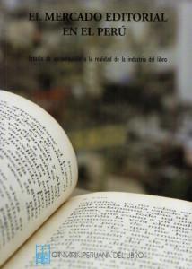 El mercado editorial en el Perú, 2008-2011: Estudio de aproximación a la realidad de la industria del libro