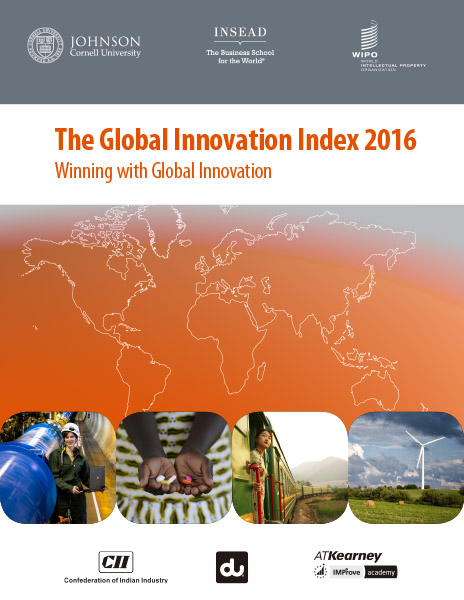 The Global Innovation Index 2016: Winning with Global Innovation