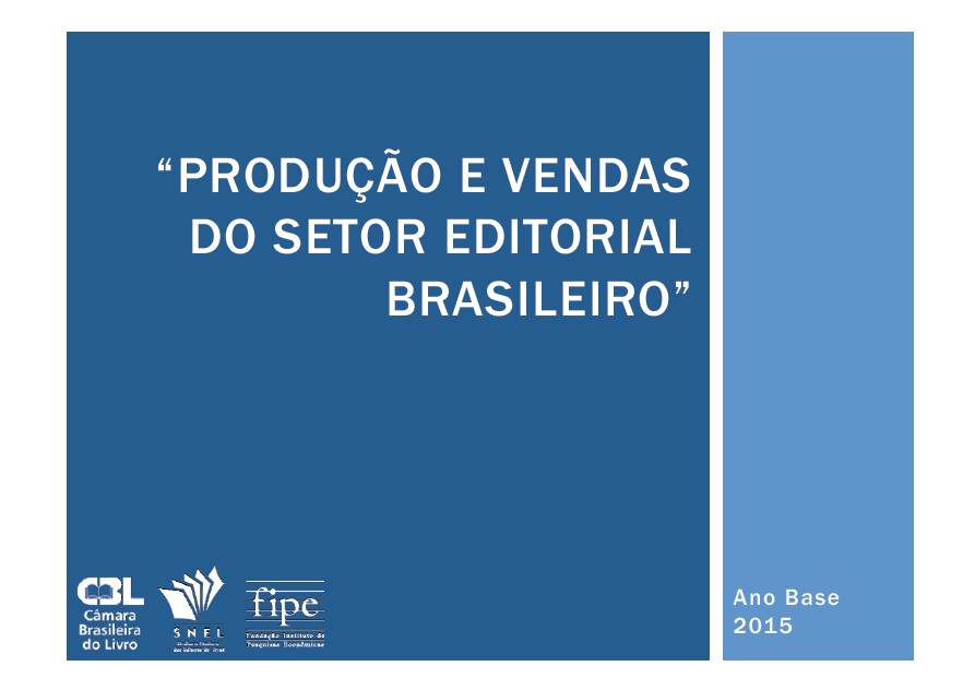 Produção e vendas do setor editorial Brasileiro