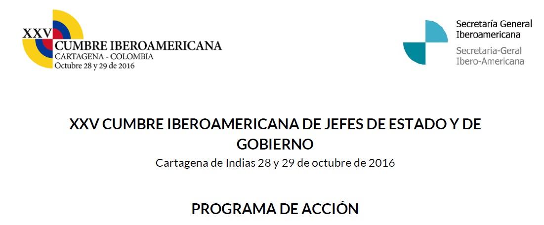 Programa De Acción, XXV Cumbre Iberoamericana de Jefes de Estado y de Gobierno