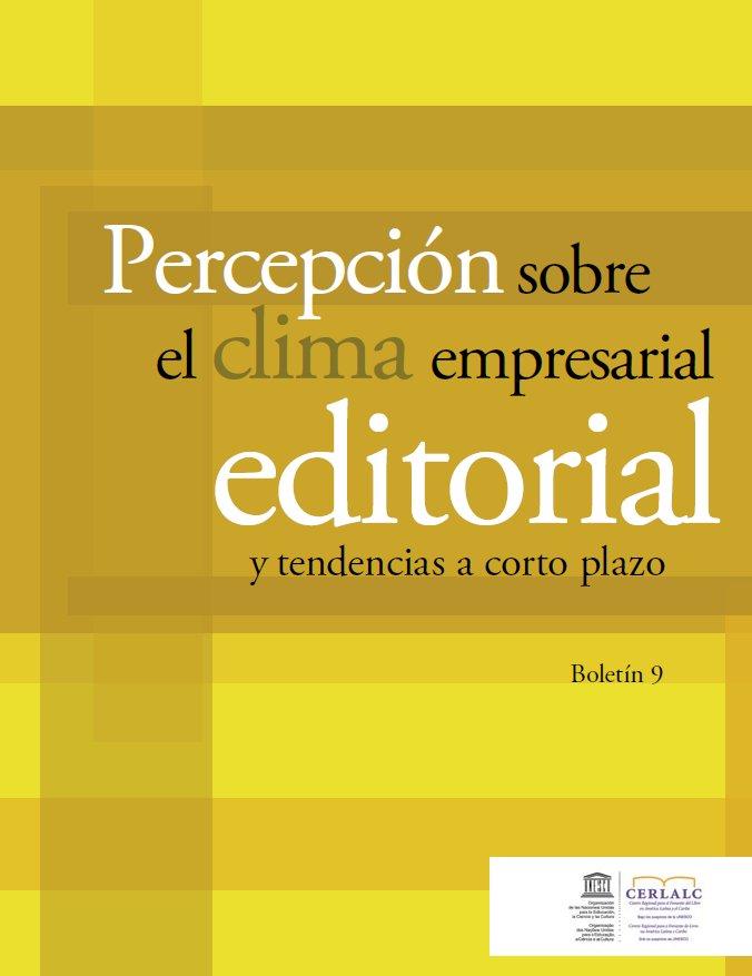 Percepción sobre el clima empresarial editorial y tendencias a corto plazo (octubre 2010)