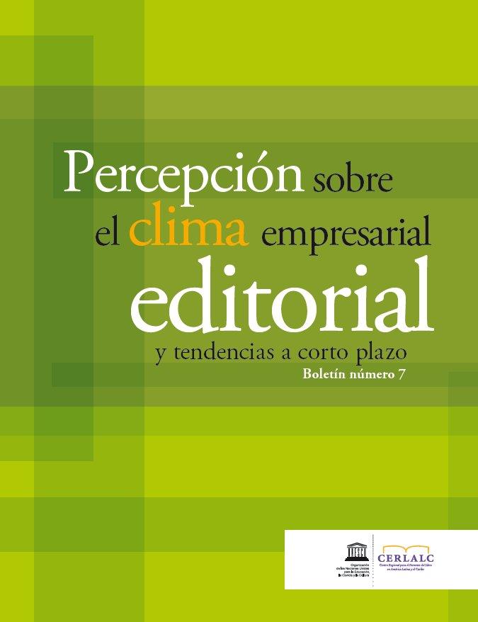 Percepción sobre el clima empresarial editorial y tendencias a corto plazo (septiembre 2009)