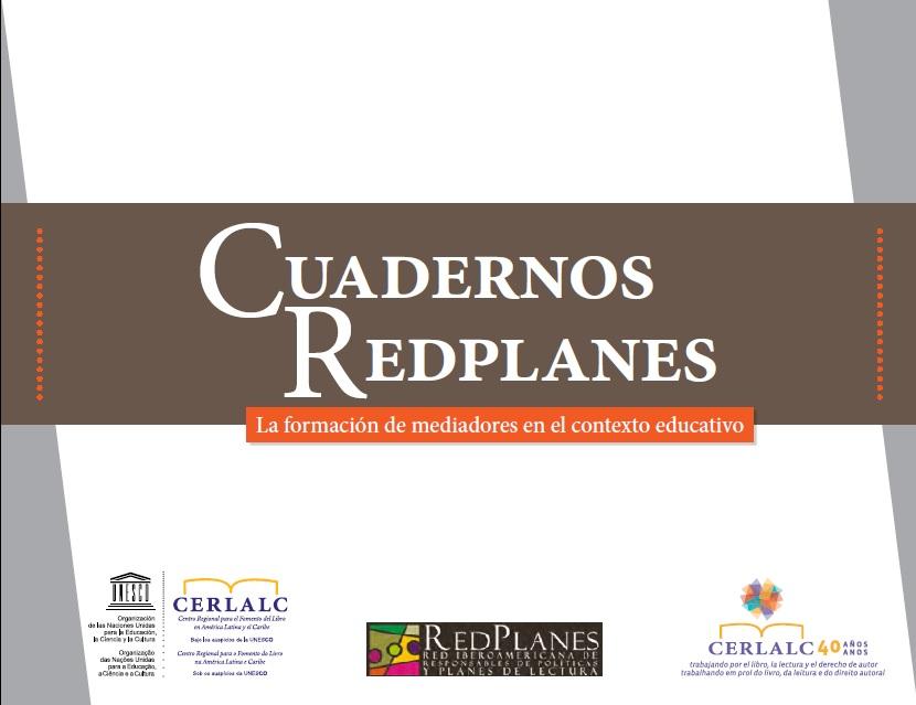 Cuadernos Redplanes. La formación de mediadores en el contexto educativo