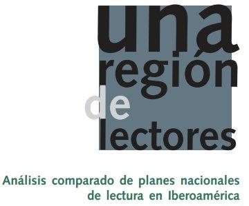 Una región de lectores. Análisis comparado de planes nacionales de lectura en Iberoamérica