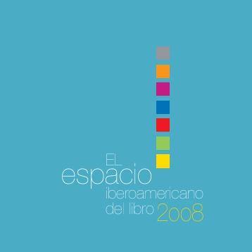 El espacio iberoamericano del libro 2008