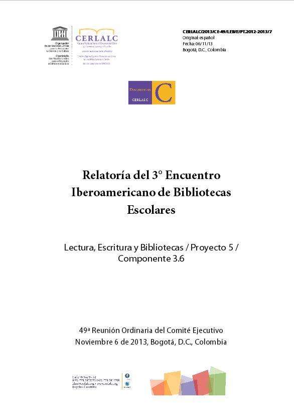 Relatoría del 3° Encuentro Iberoamericano de Bibliotecas Escolares