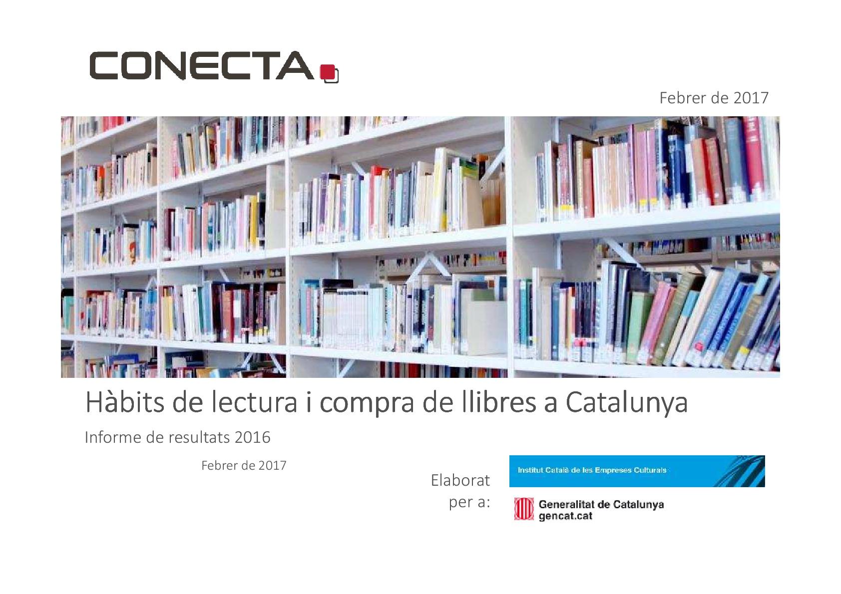 Hábitos de lectura y compra de libros en Cataluña. Informe 2016