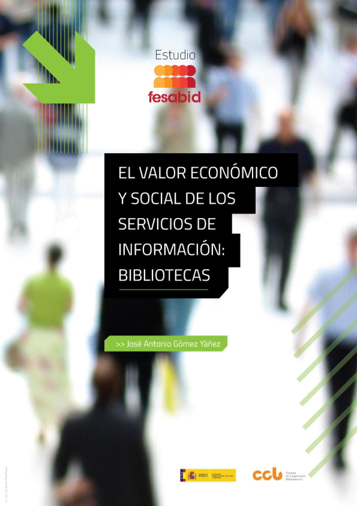Estudio Fesabid. El valor económico y social de los servicios de información: bibliotecas