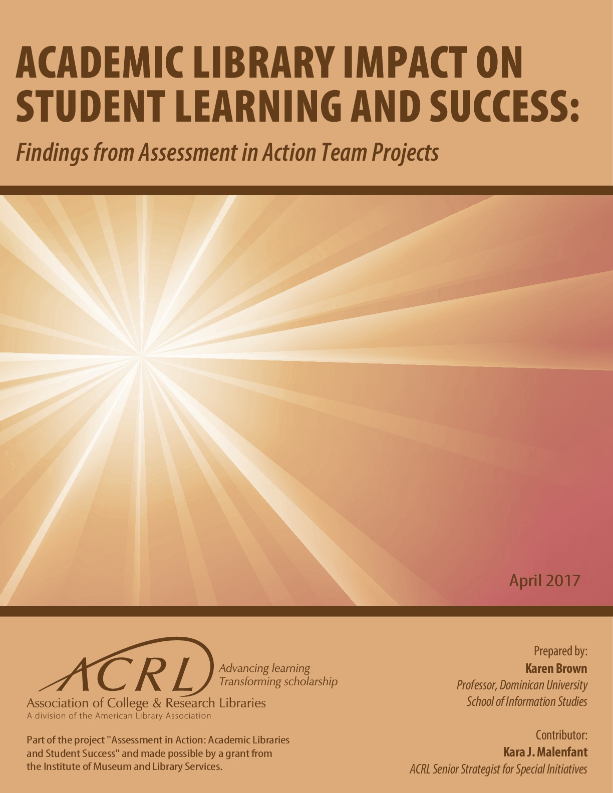 Academic Library Impact on Student Learning and Success