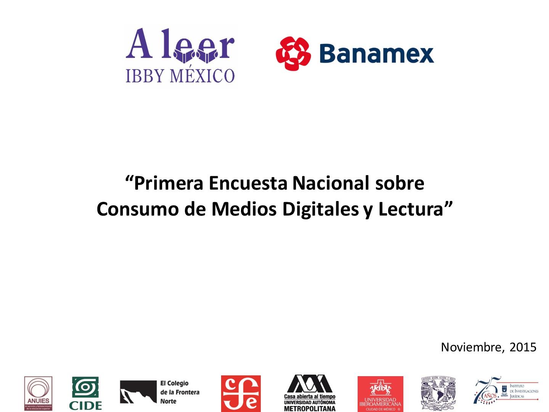 Primera encuesta nacional sobre consumo de medios digitales y lectura