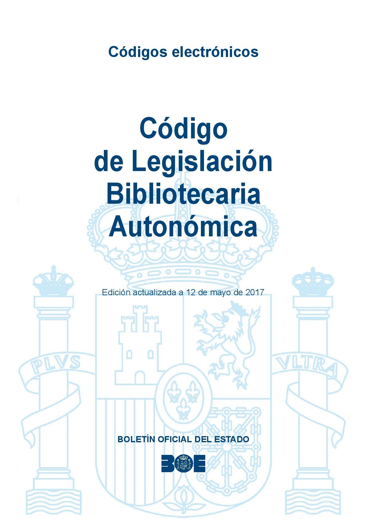 Código de legislación bibliotecaria autonómica 2017