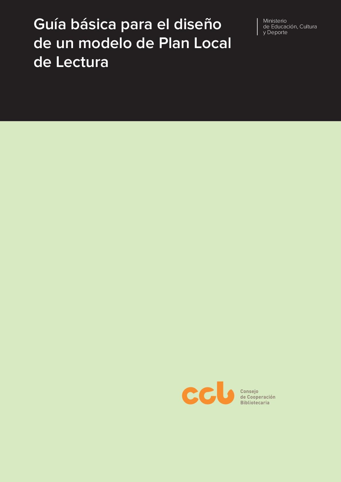 Guía básica para el diseño de un modelo de Plan Local de Lectura