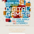 Guide to Developing Digital Games for Early Grade Literacy