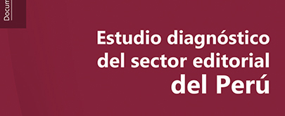 Diagnóstico industria sector editorial: Perú