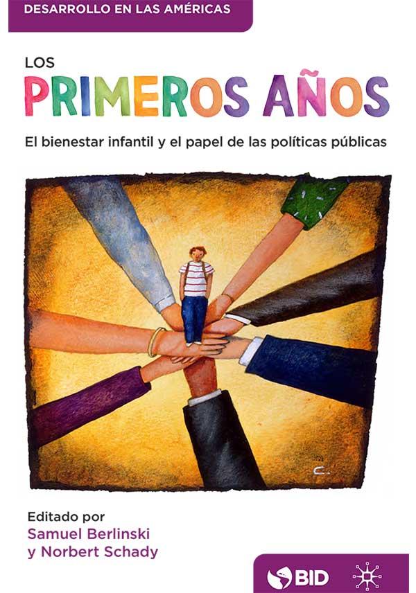 Los primeros años: El bienestar infantil y el papel de las políticas públicas