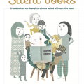 Silent books. A handbook on wordless picture books packed with narrative power.