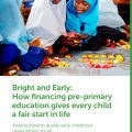 Bright and Early: How financing pre-primary education gives every child a fair start in life