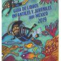 Guía de libros infantiles y juveniles IBBY México 2019
