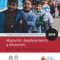 Informe de seguimiento de la educación en el mundo 2019. Migración, desplazamiento y educación: Construyendo puentes, no muros