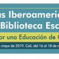 Jornadas Iberoamericanas por La Biblioteca Escolar: Apuesta por una educación de calidad