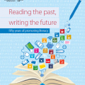 Reading the past, writing the future fifty years of promoting literacy