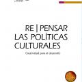 Informe Mundial 2018  Repensar las políticas culturales creatividad para el desarrollo